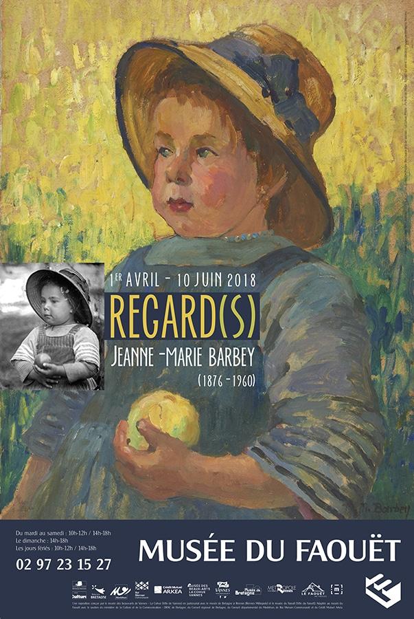 Regard(s). Jeanne-Marie Barbey (1876-1960)